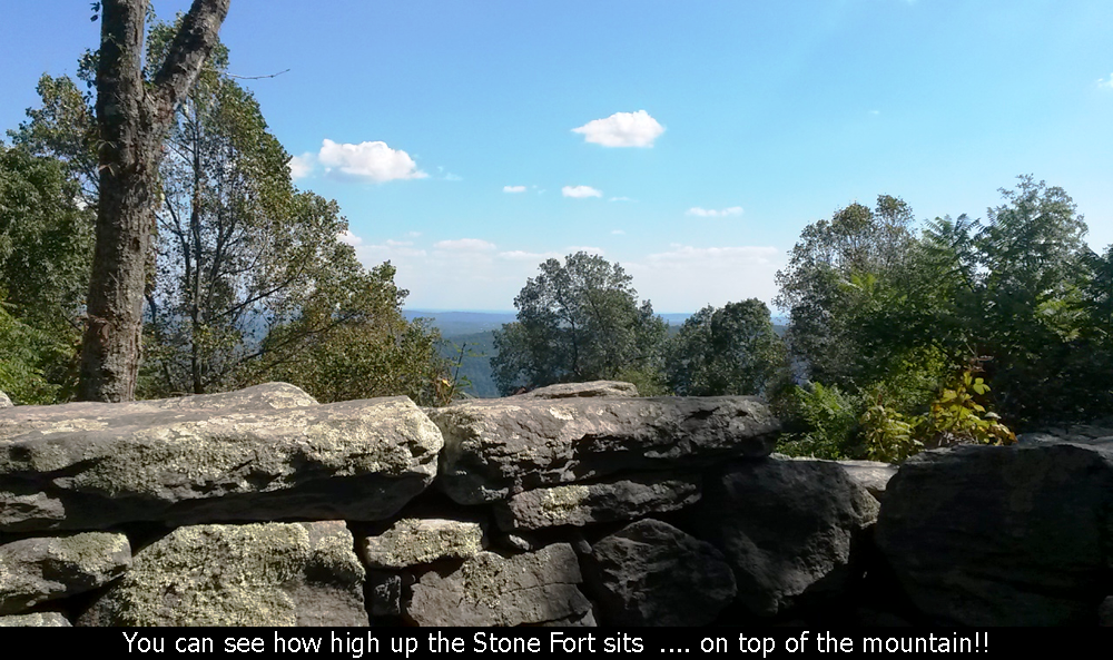 You can see how high up the Stone Fort sits ... on top of the mountain!
