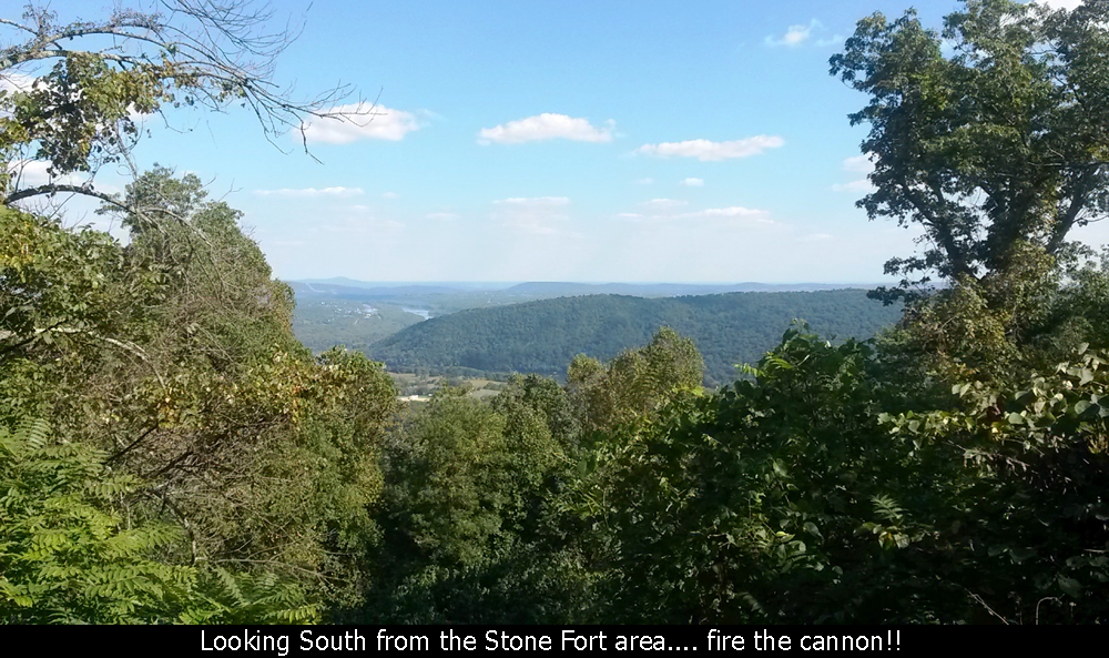 Looking South from the Stone Fort area.... fire the cannon!!